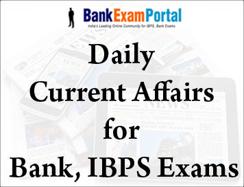 Bank Exam Current Affairs