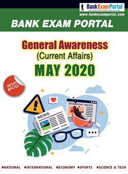 General Awareness for Bank IBPS Exams - MAY 2020